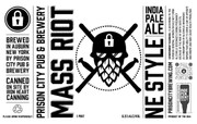 Mass Riot in Auburn, NY? Long lines likely for Prison City brewery's next beer release